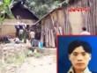 Khởi tố nghi can giết người hàng loạt ở Lào Cai