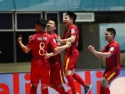 Bóng đá - Futsal VN-World Cup: Không ảo tưởng, viết tiếp giấc mơ