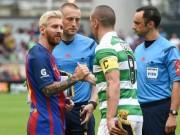 Bóng đá - Chi tiết Barcelona - Celtic: Đại tiệc ở Nou Camp (KT)
