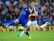 Bóng đá - Leicester - Burnley: Tân binh tỏa sáng