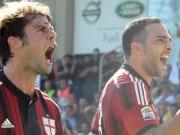 Bóng đá - Milan – Chievo: Tìm lại cảm giác hưng phấn