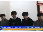 Video An ninh - Lâm Đồng: Xử nhóm côn đồ ngang nhiên chém người