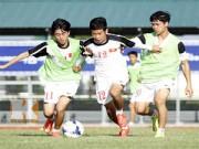 Bóng đá - U19 Việt Nam: Giải tỏa áp lực, tập trung cao độ