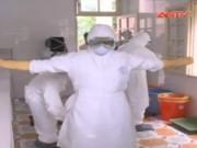 Video An ninh - VN lên kịch bản ứng phó và diễn tập phòng chống Ebola