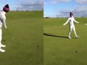 Thể thao - Tay golf Scotland với cú đánh gây sốt cư dân mạng