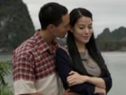 """Ngôi sao điện ảnh - """"Cảnh phim của tôi và Trương Ngọc Ánh rất đẹp"""""""