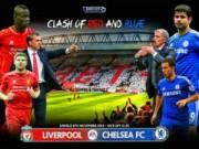 """Sự kiện - Bình luận - Liverpool – Chelsea: """"Chảo lửa"""" Anfield chờ The Blues"""