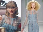"""Thời trang - Váy áo đắt tiền của mỹ nhân """"cuồng ghen"""" Taylor Swift"""