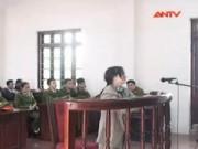 Video An ninh - Bản án chung thân cho bà mẹ giết hại con ruột
