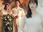 Phim - Mê mẩn ngắm Song Hye Kyo mặc váy cưới