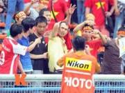 """Bóng đá - """"CĐV Malaysia không quá khích, họ tuyệt vời lắm"""""""