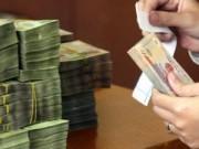Tài chính - Bất động sản - Chuyển 10 nghìn tỷ đồng vượt thu vào lương
