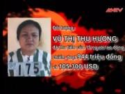 Video An ninh - Nữ giám đốc đi làm thuê để trốn truy nã gần 10 năm