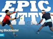 Thể thao - Djokovic - Nadal: Nhiệm vụ bất khả thi