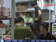 """Sức khỏe đời sống - Niêm phong """"nhà phân phối"""" thuốc tân dược """"lậu"""" ở Bình Thuận"""