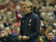 """Bóng đá - Liverpool đã biết thắng, Klopp """"nổ"""" tưng bừng"""