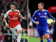 "Bóng đá - ""Ảo thuật gia"" Premier League: Ozil ""đè bẹp"" Hazard"