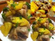 Ẩm thực - Hết veo nồi cơm với gà rim dứa và sườn non kho dứa