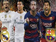 Bóng đá - Real – Barca: Siêu sao quyết đấu Siêu kinh điển