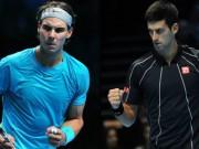 Thể thao - Chi tiết Djokovic - Nadal: Quyết tâm là chưa đủ (BK ATP Finals)