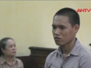 """An ninh Xã hội - Bị từ chối """"yêu"""", 9X giết bạn gái 14 tuổi"""