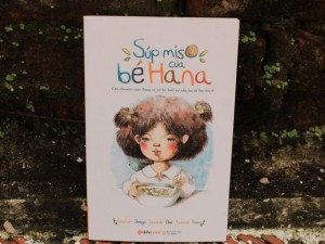 """"""" Súp miso của bé Hana  - cuốn sách các bà mẹ trẻ nên đọc!"""