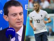 Bóng đá Pháp - Benzema hết cửa dự Euro 2016 vì Thủ tướng Pháp