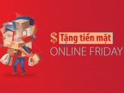 Thế giới công nghệ - Online Friday - Giảm giá tới 1.5 triệu khi mua iPhone/ Smartphone