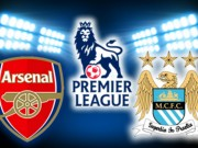 Bóng đá - Arsenal – Man City: Giáng sinh không yên ả