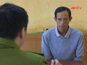 Video An ninh - Giết người tình vì… không muốn chia tay