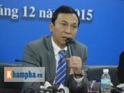 Bóng đá - Phó chủ tịch VFF bật cười vì bị tố ngồi 16-17 ghế