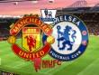 MU – Chelsea: Niệm khúc cuối cho Van Gaal