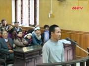 Video An ninh - Kháng án, kẻ giết người bị tuyên thêm 3 năm tù