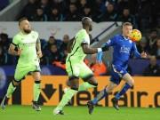 Bóng đá - Leicester - Man City: Chiến đấu hết mình