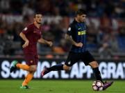 Roma - Inter: Phản công sắc lẹm