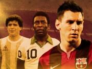 """"""" Gánh đội """"  giỏi nhất lịch sử: Messi, Maradona  &  Pele"""