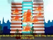 [Mô phỏng 3D] Toàn cảnh vụ cháy quán karaoke 13 người chết
