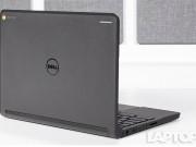 Dell ChromeBook 11: Giá rẻ, máy bền