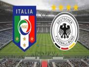 Italia - Đức: So tài kinh điển hiện tại và quá khứ