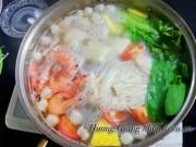 Ẩm thực - Cách nấu lẩu hải sản chiêu đãi bạn bè dịp  cuối tuần