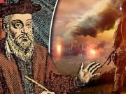 Nhà tiên tri Nostradamus dự báo  chiến tranh nóng  2017