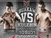 Thể thao - Đỉnh cao Muay Thái: Buakaw đấu siêu võ sĩ Belarus