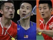 Sao cầu lông: Lin Dan - Chong Wei đã già, thời của Chen Long (P2)