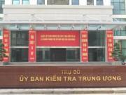 Tin tức trong ngày - Ủy ban Kiểm tra Trung ương yêu cầu kiểm điểm 2 chủ tịch tỉnh