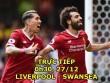 Chi tiết Liverpool - Swansea: Nhấn chìm đến phút cuối cùng (KT)