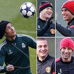 Bóng đá - MU và Real tích cực tập luyện