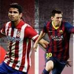 """Bóng đá - """"Chung kết"""" Atletico–Barca: Luận anh hùng"""