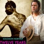 12 năm nô lệ: Sự thực sau bộ phim gây sốc