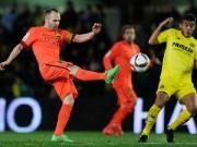 Tin HOT trưa 5/3: Iniesta tự hào vì Barca vào CK cúp Nhà Vua