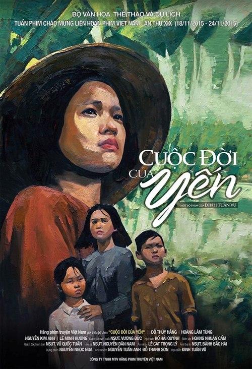 'Cuộc đời của Yến': Bản tình ca xúc động về phụ nữ Việt - 1
